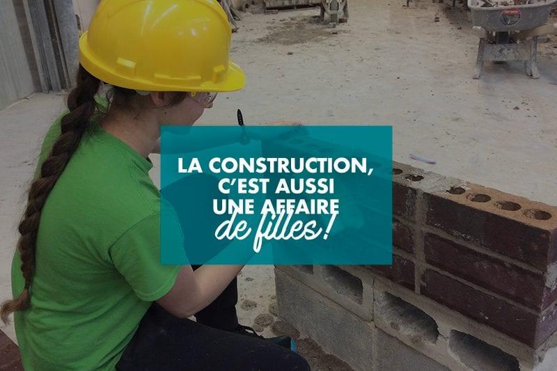 La construction, c'est aussi une affaire de filles! - Événement Formation pro