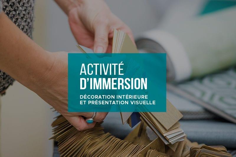 Activité d'immersion en Décoration intérieure et présentation visuelle